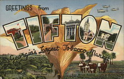 Greetings from Tifton, Georgie's largest tobacco market Postcard