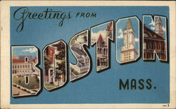 Greetings From Boston Mass.
