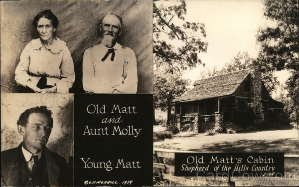 Old Matt and Aunt Molly, Young Matt and Old Matt's Cabin, Shepherd of the Hills Country, Notch Ruth C