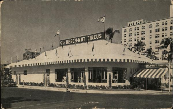 Beech-Nut Circus Biggest little show on earth - Miami, FL. - 1938 Florida