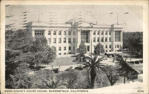 Kern County Court House Bakersfield California
