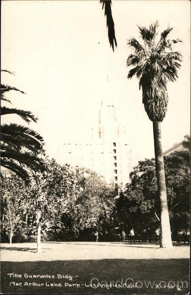 Title Guarantee Bldg.- Mac Arthur Lake Park Los Angeles California
