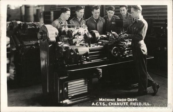 Chanute Field Machine Shop Department, ACTS Rantoul Illinois