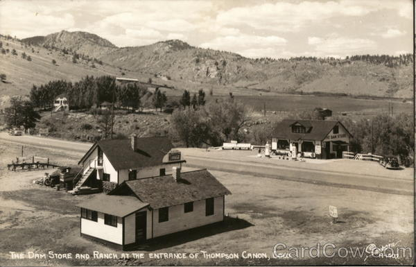 The Dam Store and Ranch at the Entrance of Thompson Canon Loveland Colorado