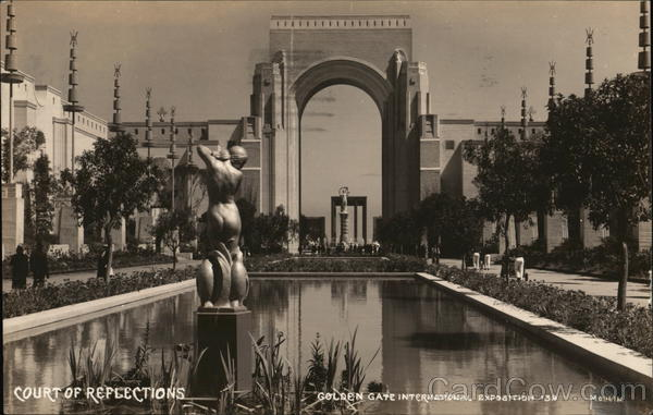 Court of Reflections, Golden Gate International Exposition San Francisco California