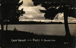 Camp Knight at the Pines on Douglas Lake Postcard