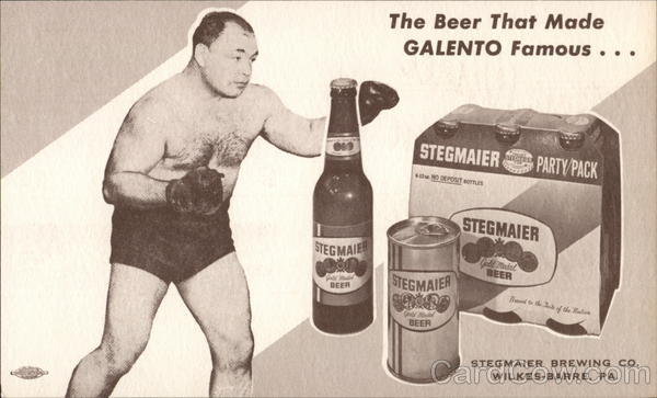 Stegmaier Brewing Co. / Tony Galento Wilkes-Barre Pennsylvania