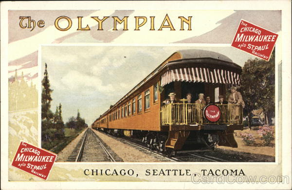 The Olympian - The Chicago Milwauee and St. Paul Railway Illinois