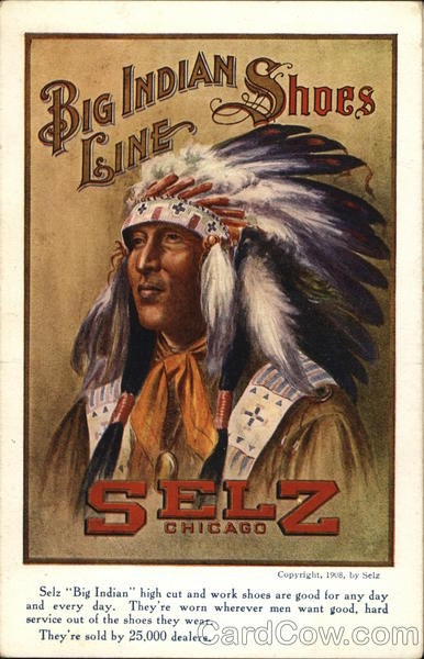 Selz Big Indian Line Shoes Chicago Illinois Advertising