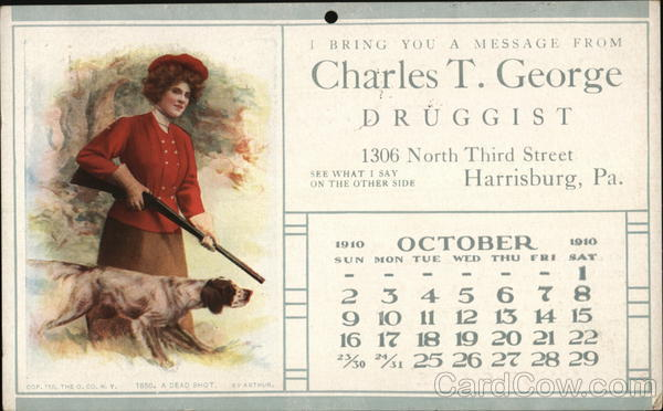 Charles T. George - Druggist - Calendar October 1910 Harrisburg Pennsylvania