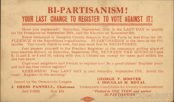 Bi-Partisanism! Your Last Chance to Register to Vote Against it! Harrisburg Pennsylvania