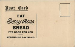 Morehouse Baking Co. Betsy Ross Bread