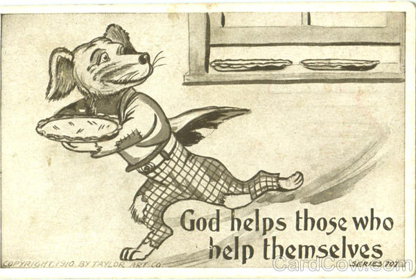 God Helps Those Who Help Themselves Dogs