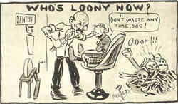 Who's Loony Now? Dentist