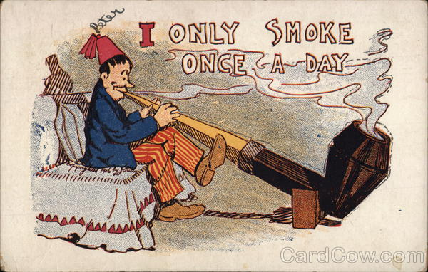 I only smoke once a day Comic, Funny