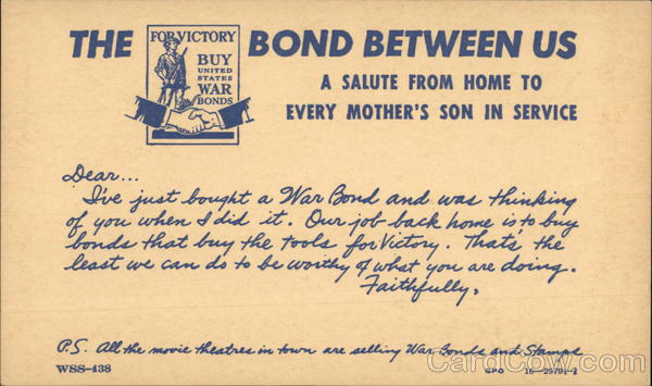The Bond Between Us - For Victory Buy United States War Bonds