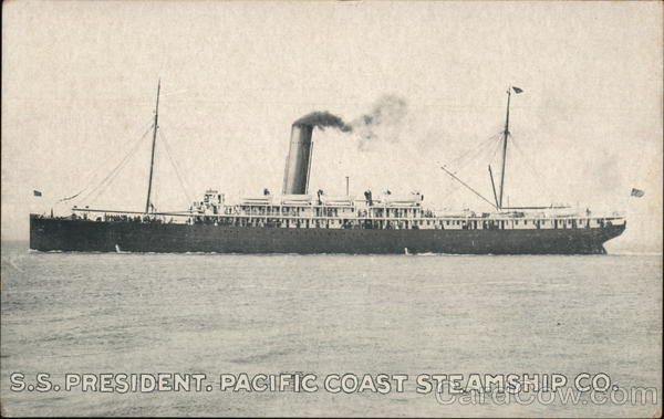 S.S. president. Pacific Coast Steamship Co. Steamers