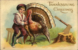 Thanksgiving Greetings - boy hugging a turkey with an ax in the background
