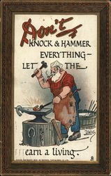 Don't Knock & hammer everything - let the blacksmith earn his living