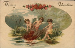 To my valentine - cupids pulling hearts out of a river