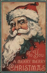 To you a merry, merry christmas - Santa
