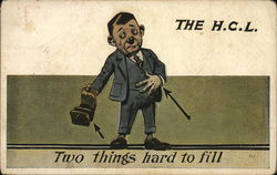The H.C.L. Two things hard to fill - crying man with arrows pointing to his wallet and pocket