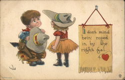 I don't mind bein' roped in by the right gal - cowboy and cowgirl children Postcard