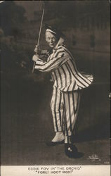 "Eddie Foy in ""The Orchid"" ""Fore! Hoot Mon!"""