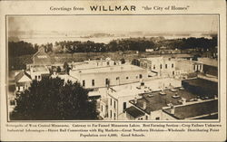 "Greetings from Willmar ""the City of Homes"""