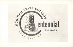 Michigan State College East Lansing - Centennial 1955-1955