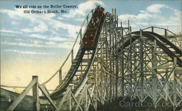 We All Ride on the Roller Coaster Old Orchard Beach Maine