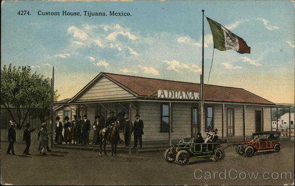 Custom House Tijunana Mexico