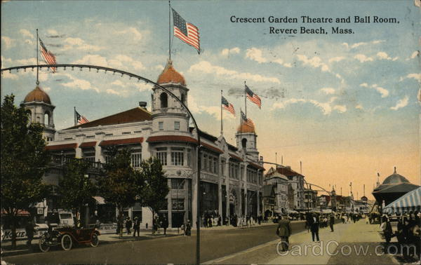 Crescemt Garden Theatre and Ball Room Revere Beach Massachusetts