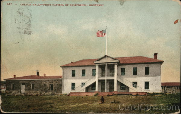 Colton Hall - First Capitol of California Monterey