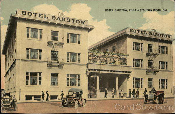 Hotel Barstow, 4th & A Sts. San Diego California