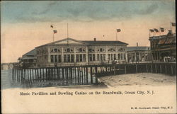 Music Pavillion and Bowling Casino on the Boardwalk