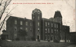 Main Building, Dixon College and Normal School