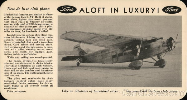 Ford New deLuxe Club Plane Aircraft
