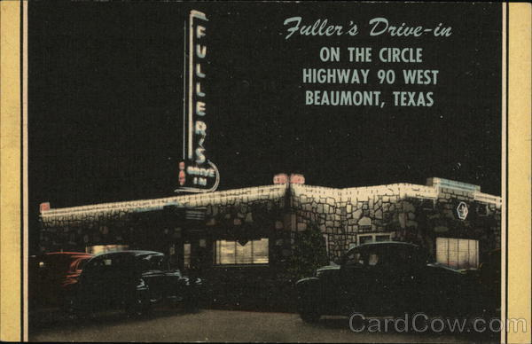 Fuller's Drive-in Beaumont Texas