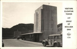 Visitors Elevator Tower and Crest of Boulder Dam