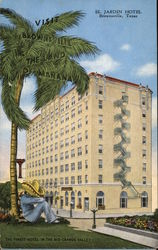 El Jardin Hotel, Visit Brownsville, the Land of Manana