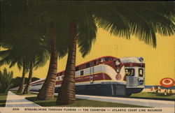 Streamlining Through Florida - The Champion - Atlantic Coast Line Railroad
