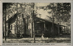 The Forestry Cabin, Michigan State College