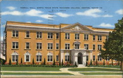 North Texas State Teachers College - Terrill Hall Postcard