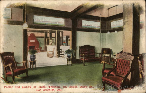 Parlor and Lobby of Hotel Trenton, 427 South Olive St. Los Angeles California