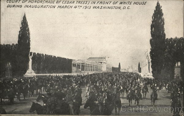 Court of Honor, White House - Inauguration March 4th 1913 Washington District of Columbia