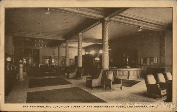 The Spacious and Luxurious Lobby of the Westminster Hotel Los Angeles California
