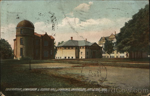 Observatory, Gymnasium & Science Hall, Lawrence University Appleton Wisconsin