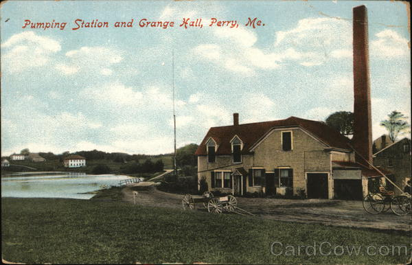 Pumping Station and Grange Hall Perry Maine