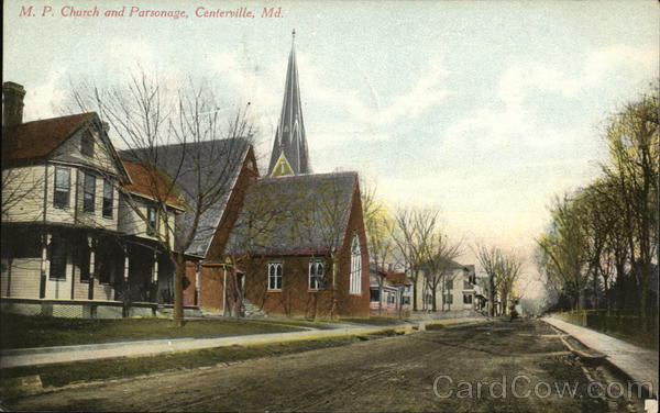 M. P. Church and Parsonage Centerville Maryland